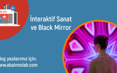 Black Mirror ve İnteraktif Sanat İlişkisi