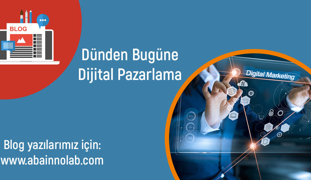 dunden-bugune-dijital-pazarlama-digital-marketing