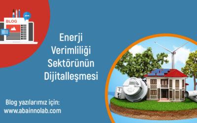 Enerji Verimliliği Sektörünün Dijitalleşmesi