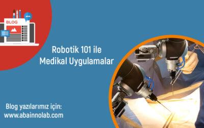 Robotik Teknolojisi ile Medikal Uygulamalar