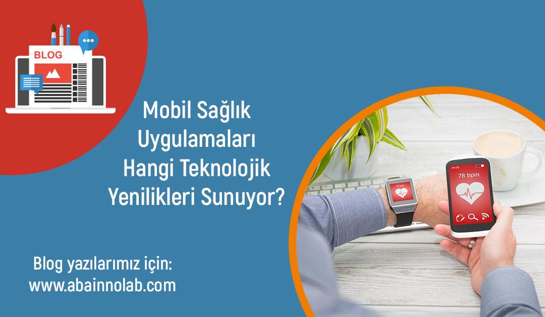 aba-innolab-teknoloji-ve-saglik-sektorunun-birlesiminde-mobil-saglik-uygulamalari
