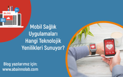 Teknoloji ve Sağlık Sektörünün Birleşiminde Mobil Sağlık Uygulamaları